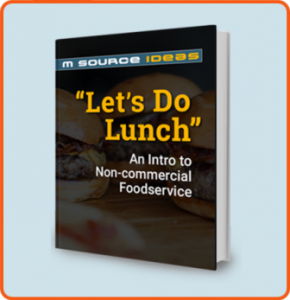 FREE eBook Let's Do Lunch: An Intro to Non-Commercial Foodservivce